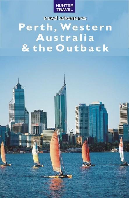 Perth, Western Australia & the Outback EB9787770830099