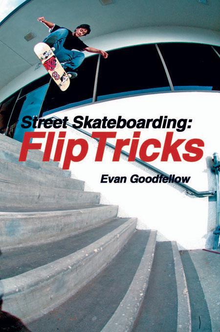 Street Skateboarding: Flip Tricks EB9787770846038