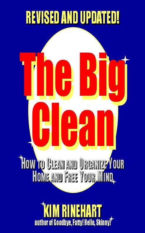 The Big Clean: How to Clean and Organize Your Home and Free Your Mind (Revised and Updated) EB9787770841699