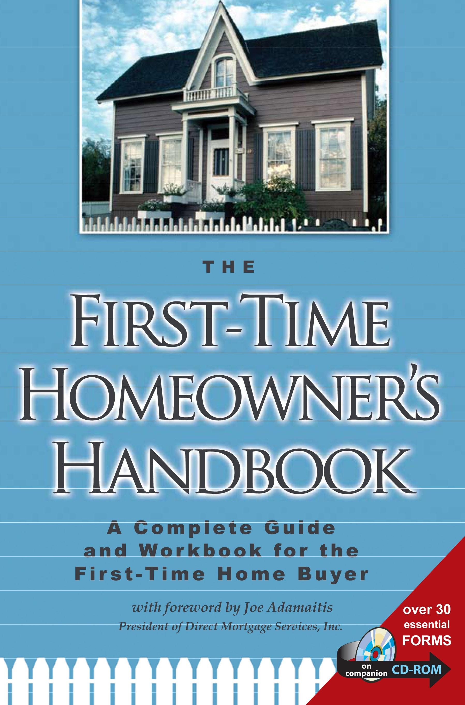 The First-Time Homeowner's Handbook - A Complete Guide and Workbook for the First Time Home Buyer EB9787772504073