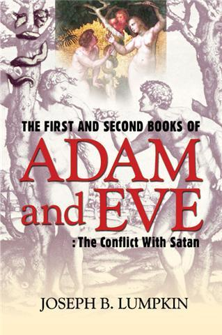 The First and Second Books of Adam and Eve: The Conflict With Satan EB9787770638954