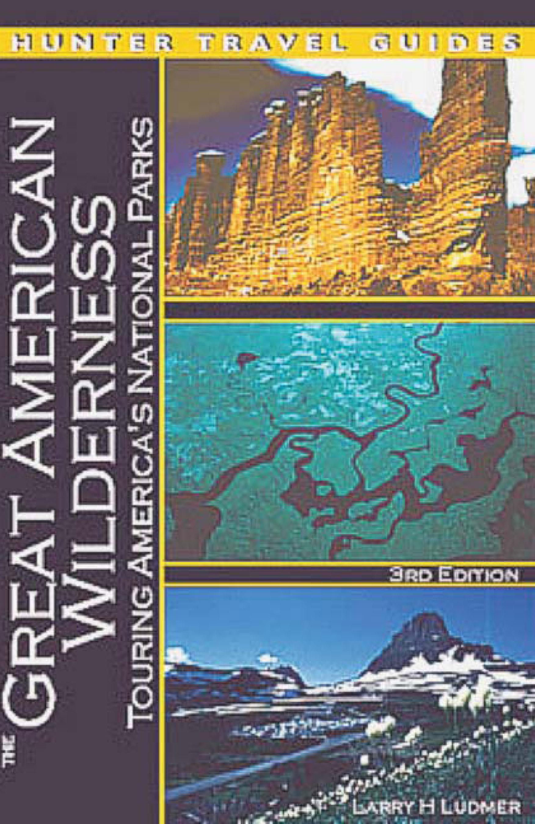 The Great American Wilderness: Touring America's National Parks EB9787770829468