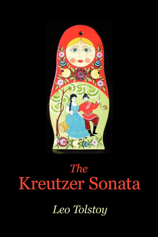 The Kreutzer Sonata EB9787770620164
