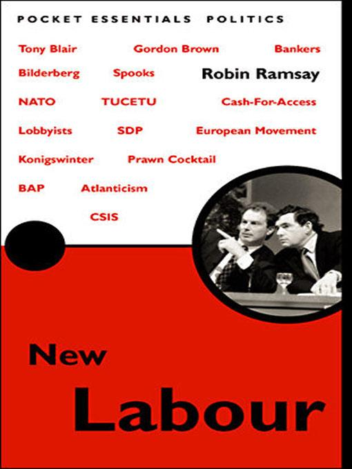 The Rise Of New Labour New Labour: The Pocket Essential Guide EB9787770624926