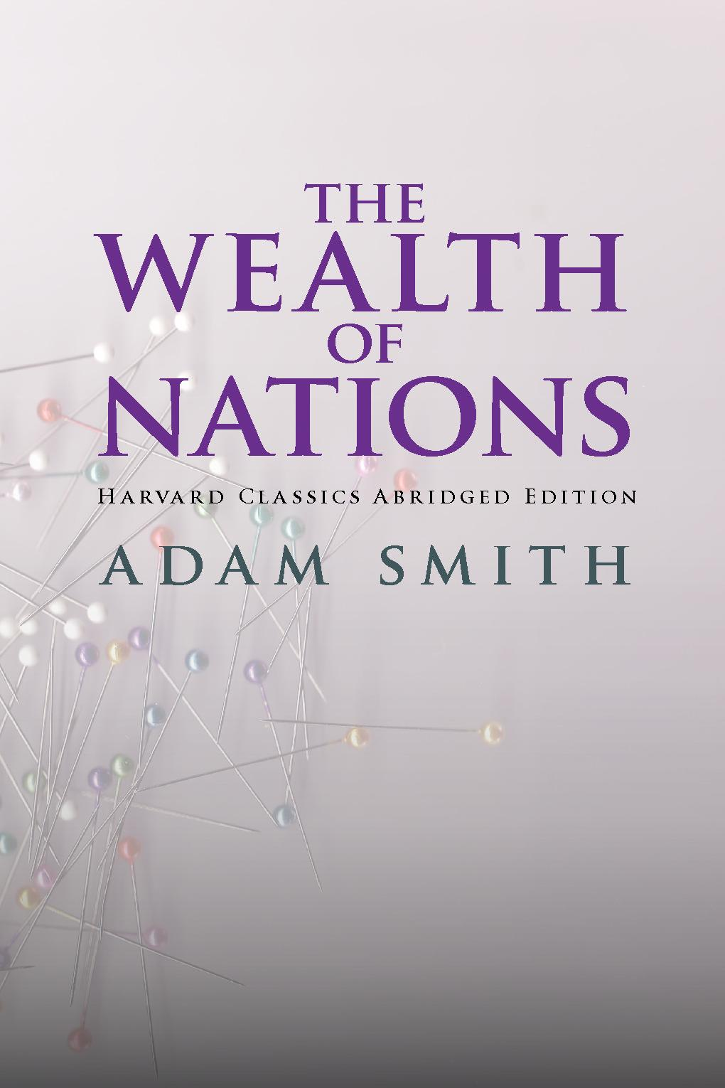 The Wealth of Nations abridged EB9787770610417