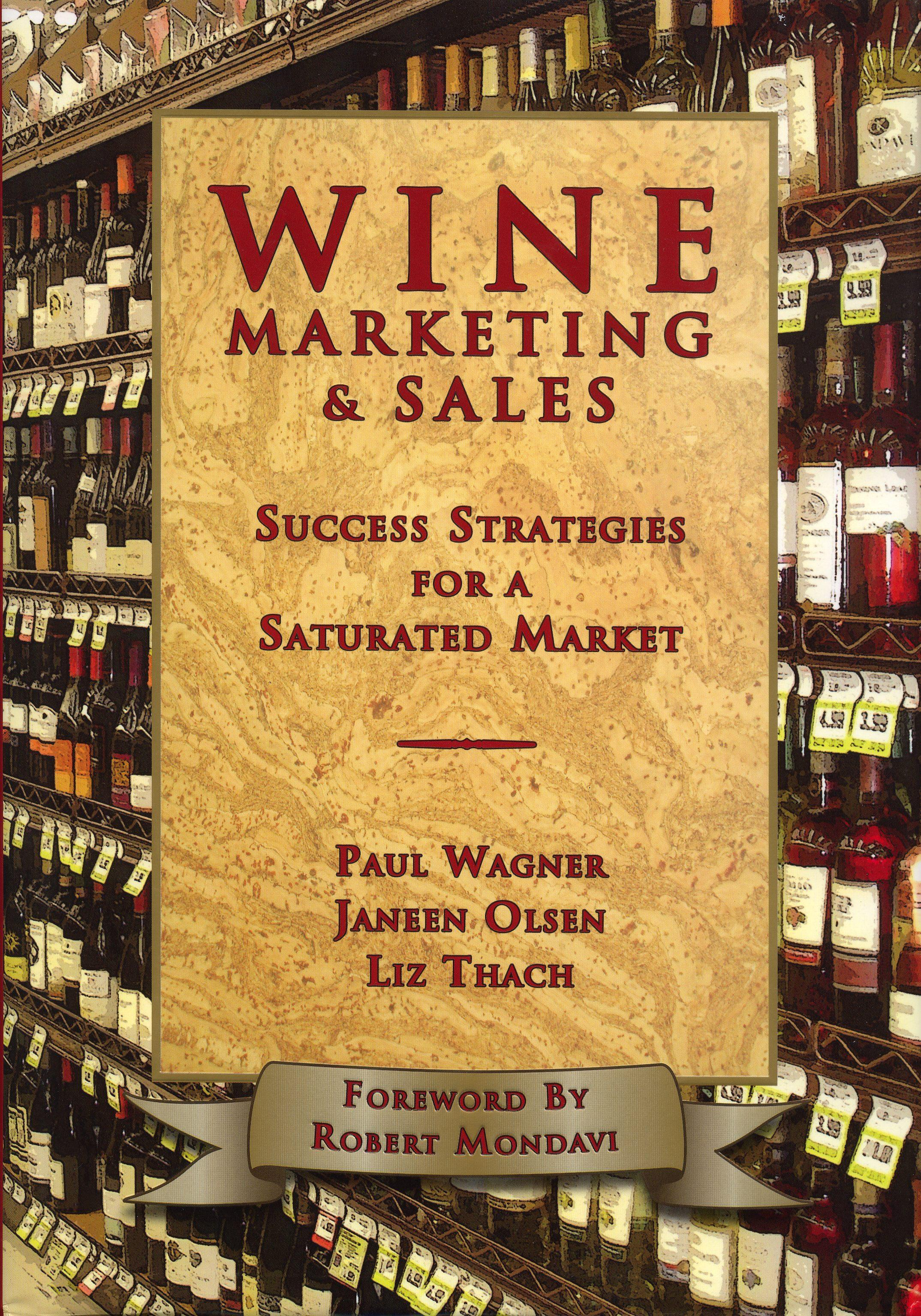 Wine Marketing & Sales: Success Strategies for a Saturated Market EB9787770867675
