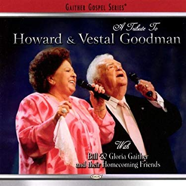 A Tribute to Howard and Vestal Goodman 0617884257002