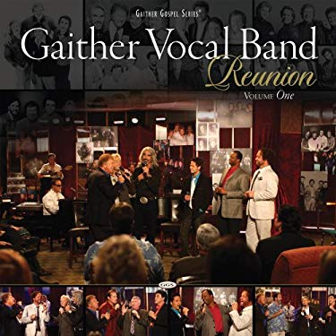Gaither Vocal Band Reunion: Volume 1 0617884278823