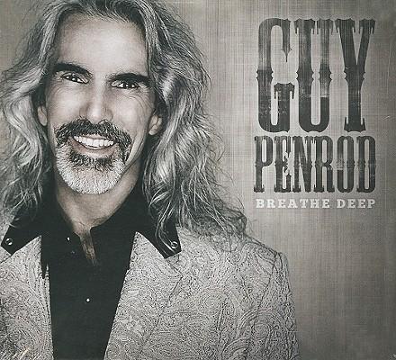 Guy Penrod: Breathe Deep