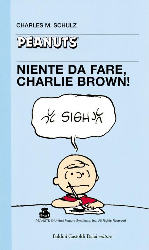 07 - Niente da fare,  Charlie Brown!