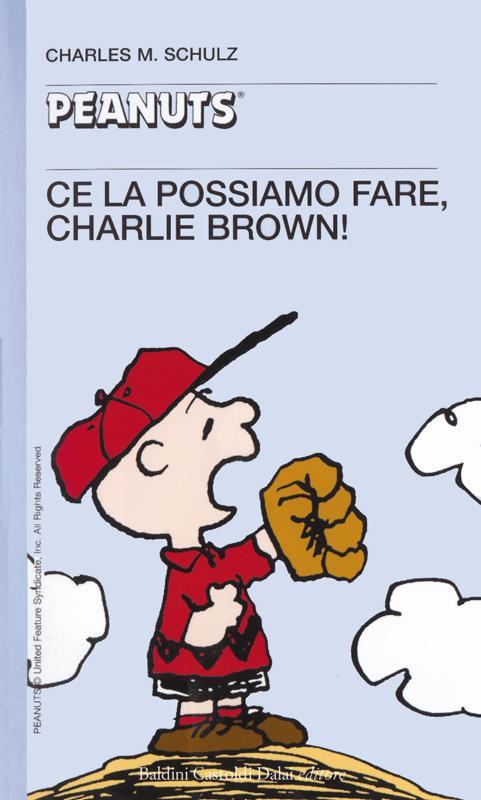 36 - Ce la possiamo fare, Charlie Brown!