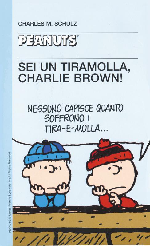 41 - Sei un tiramolla, Charlie Brown!
