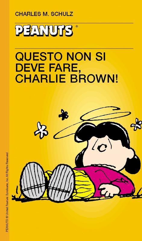 44 - Questo non si deve fare, Charlie Brown!