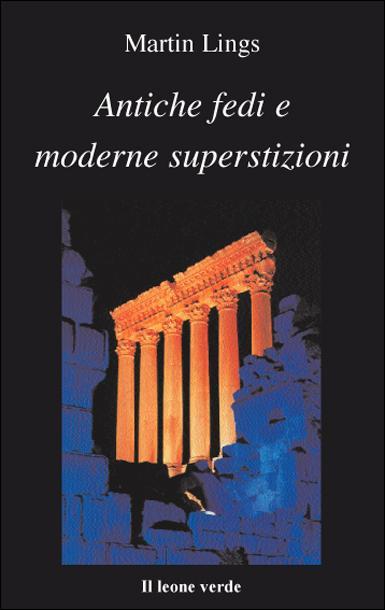 Antiche fedi e Moderne superstizioni EB9788896720301