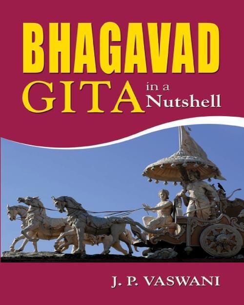 BHAGAVAD GITA in a Nutshell EB9788120790629