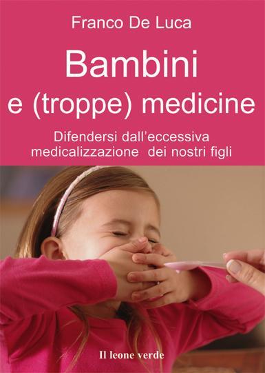 Bambini e (troppe) medicine EB9788896720592