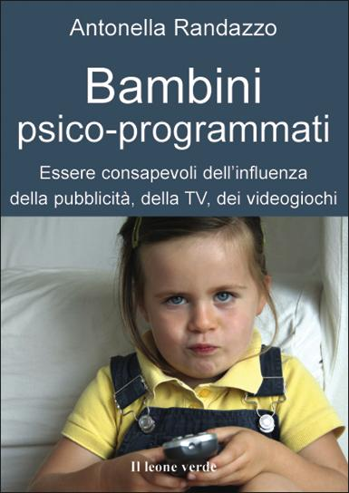 Bambini psico programmati EB9788896720585