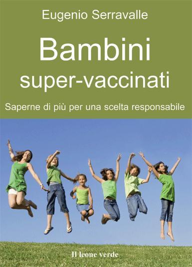 Bambini super-vaccinati EB9788896720653