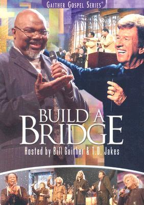 Build a Bridge 0617884449797