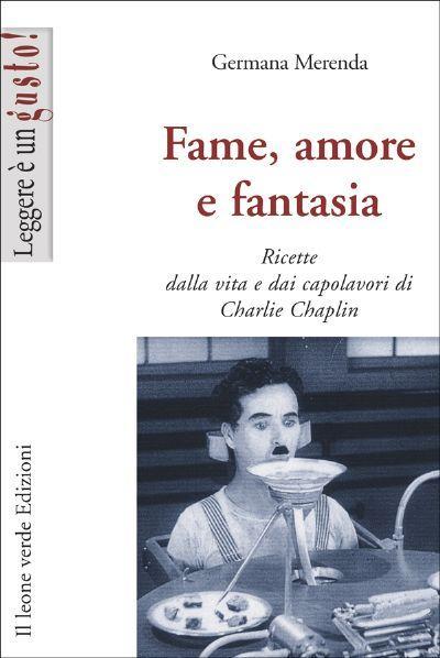Fame, amore e fantasia EB9788895177847