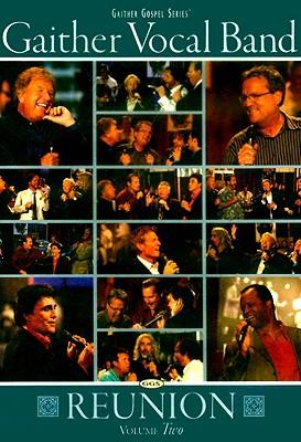 Gaither Vocal Band Reunion: Volume 2