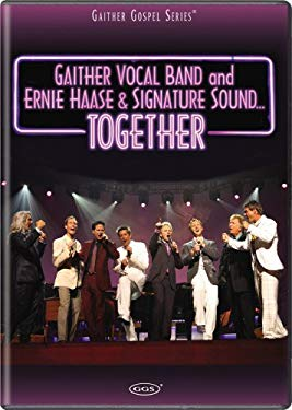 Gaither Vocal Band and Ernie Haase & Signature Sound... Together 0617884478193