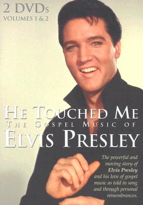 He Touched Me: The Gospel Music of Elvis Presley 0617884463496