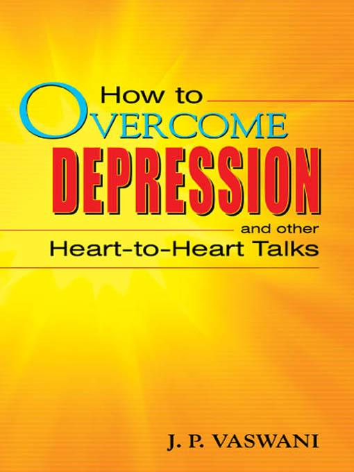 How to OVERCOME DEPRESSION and other Heart-to-Heart Talks EB9788120790643