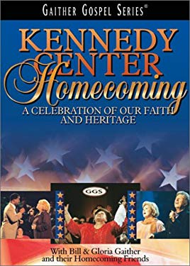Kennedy Center Homecoming: A Celebration of Our Faith and Heritage
