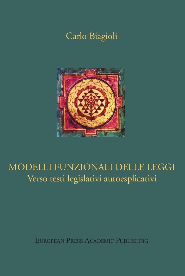 Modelli Funzionali delle Leggi. Verso testi legislativi autoesplicativi. EB9788883980732