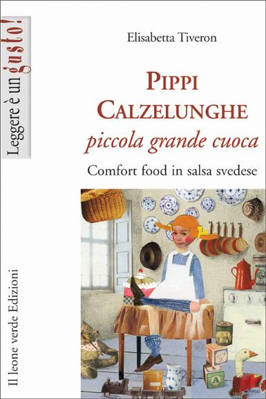 Pippi Calzelunghe piccola grande cuoca EB9788895177915