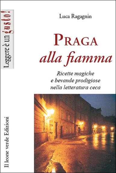 Praga alla fiamma EB9788896720998