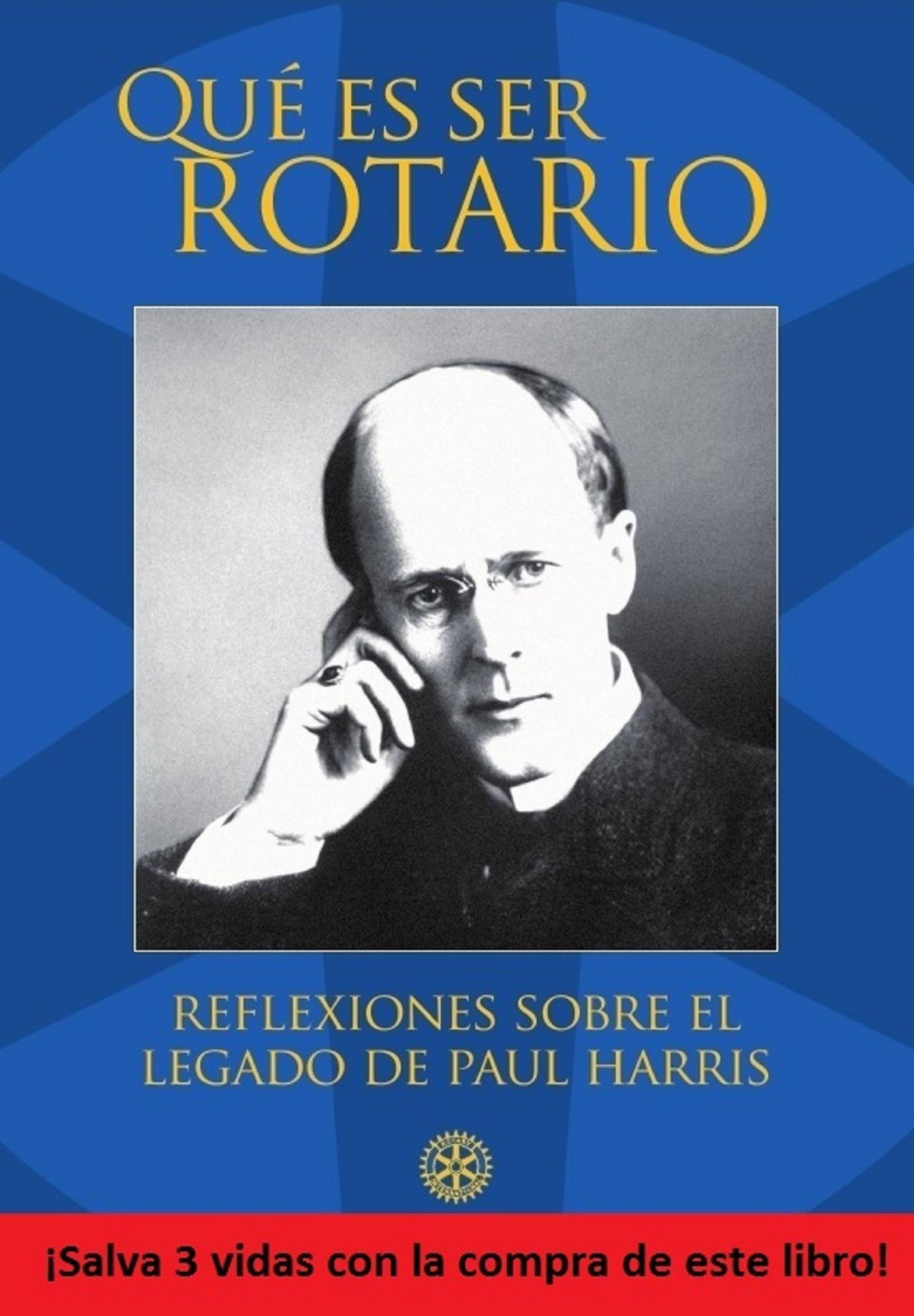 Qu? es ser Rotario