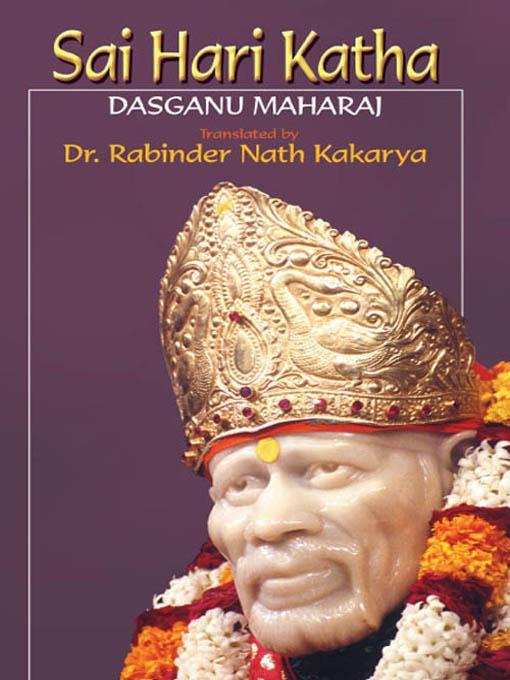 SAI HARI KATHA - Bhaktisaramrit , Bhaktileelamrit and Santkathamrit EB9788120790728