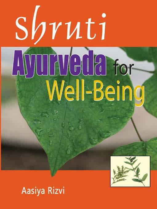 Shruti Ayurveda for Well Being EB9788120790056