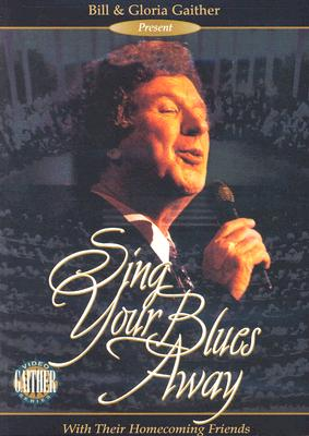 Sing Your Blues Away