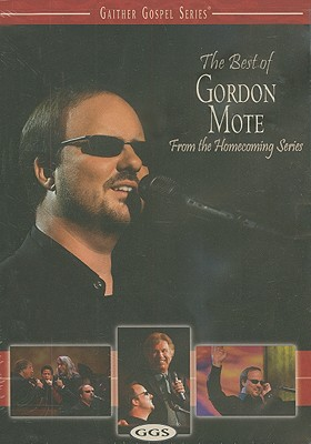 The Best of Gordon Mote