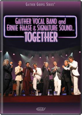 The Gaither Vocal Band and Ernie Haase & Signature Sound...Together