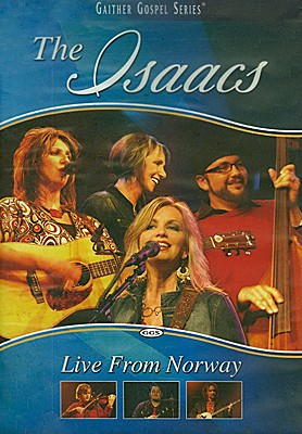 The Isaacs Live: Live from Norway