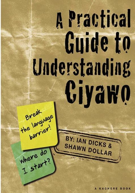 A Practical Guide to Understanding Ciyawo EB9789996025280
