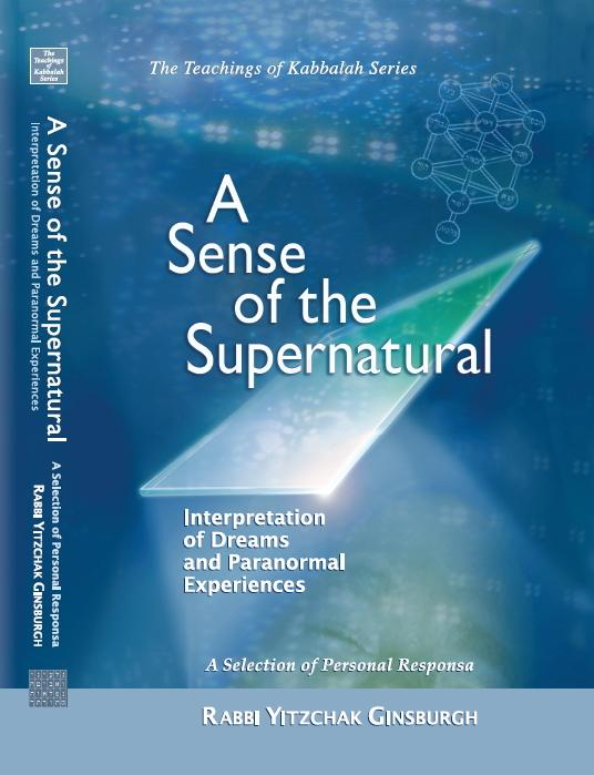 A Sense of the Supernatural: Interpretation of Dreams and Paranormal Experiences EB9789655320121