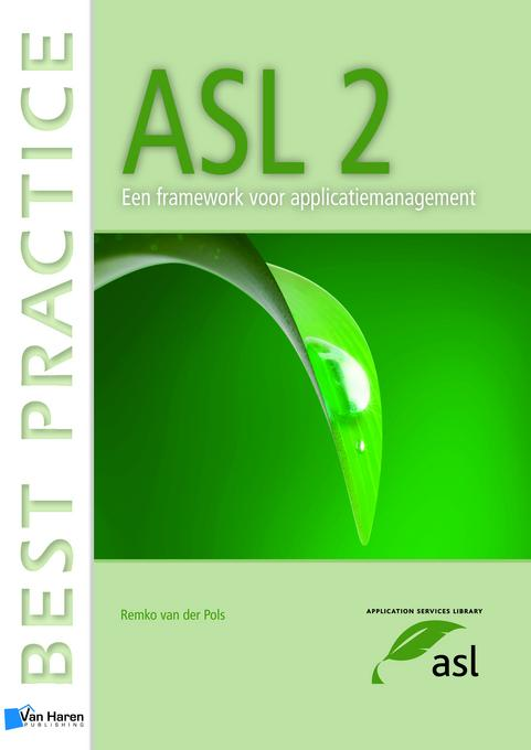 ASL 2 ? Een Framework voor Applicatiemanagement EB9789087539023