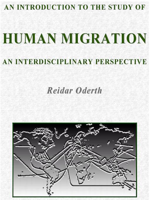 An Introduction to the Study of Human Migration: an Interdisciplinary Perspective EB9789163138225