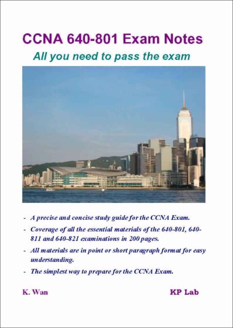 CCNA 640-801 Exam Notes - All you need to pass the exam EB9789889732325