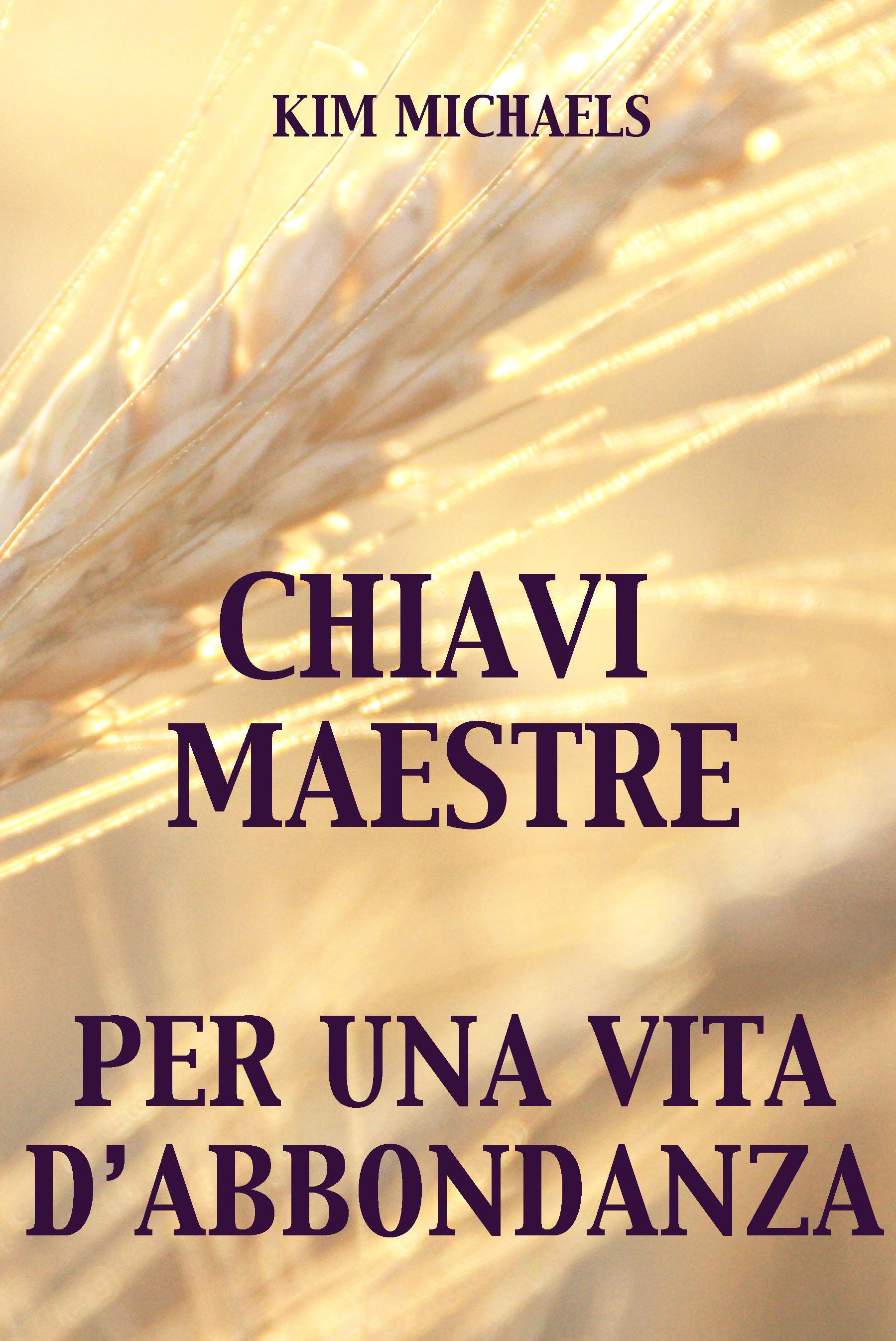 Chiavi Maestre Per Una Vita D'Abbondanza EB9789949921508