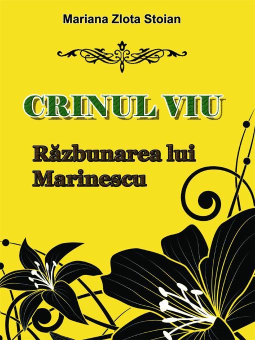 Crinul viu: Razbunarea lui Marinescu EB9789731991283