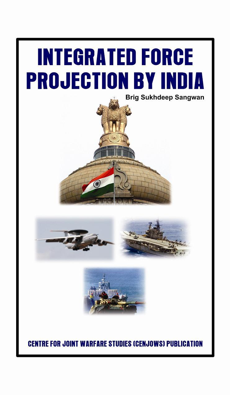 Integrated Force Projection by India EB9789381411780