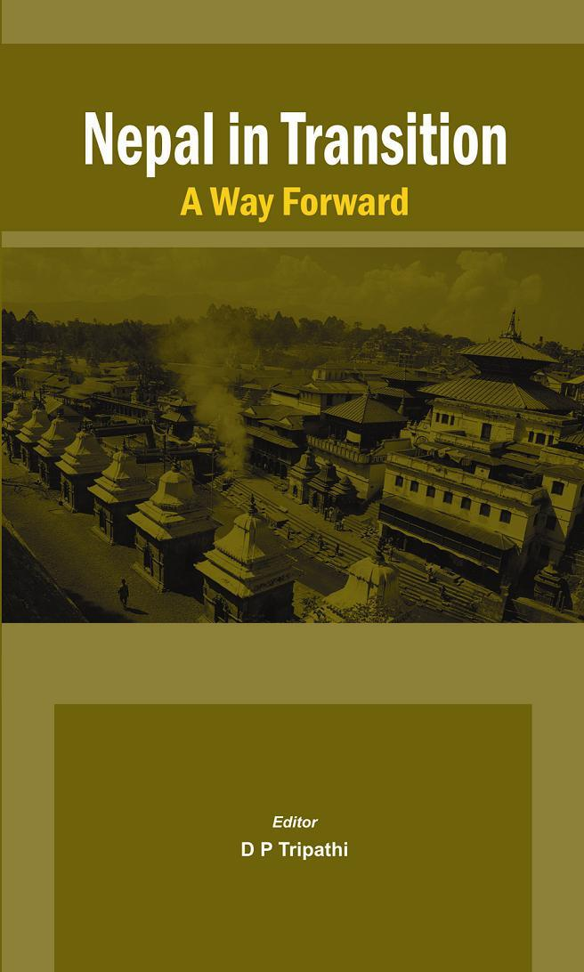 Nepal in Transition: A way Forward EB9789381411902
