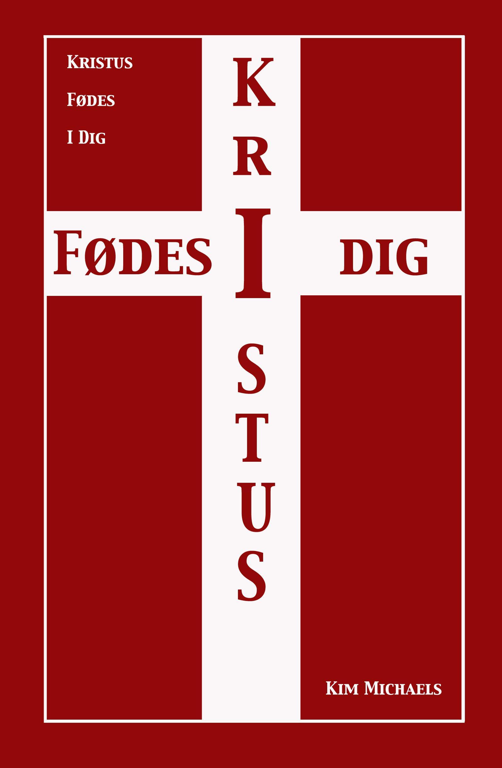 Kristus F?des I Dig EB9789949921515