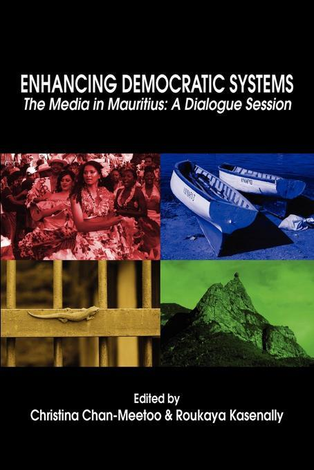 Enhancing Democratic Systems: The Media in Mauritius: A Dialogue Session EB9789956728015